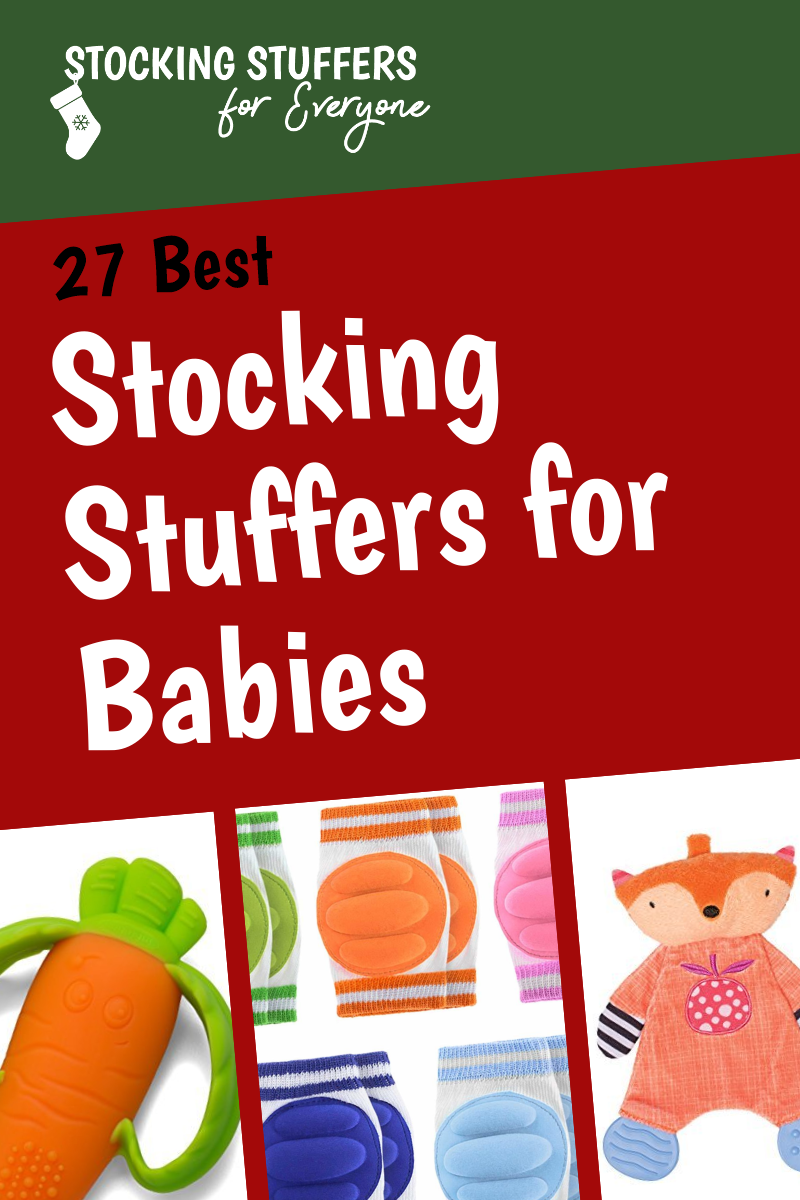 27 Best Stocking Stuffers for Babies