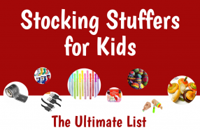 Stocking Stuffers for Kids: The Ultimate List