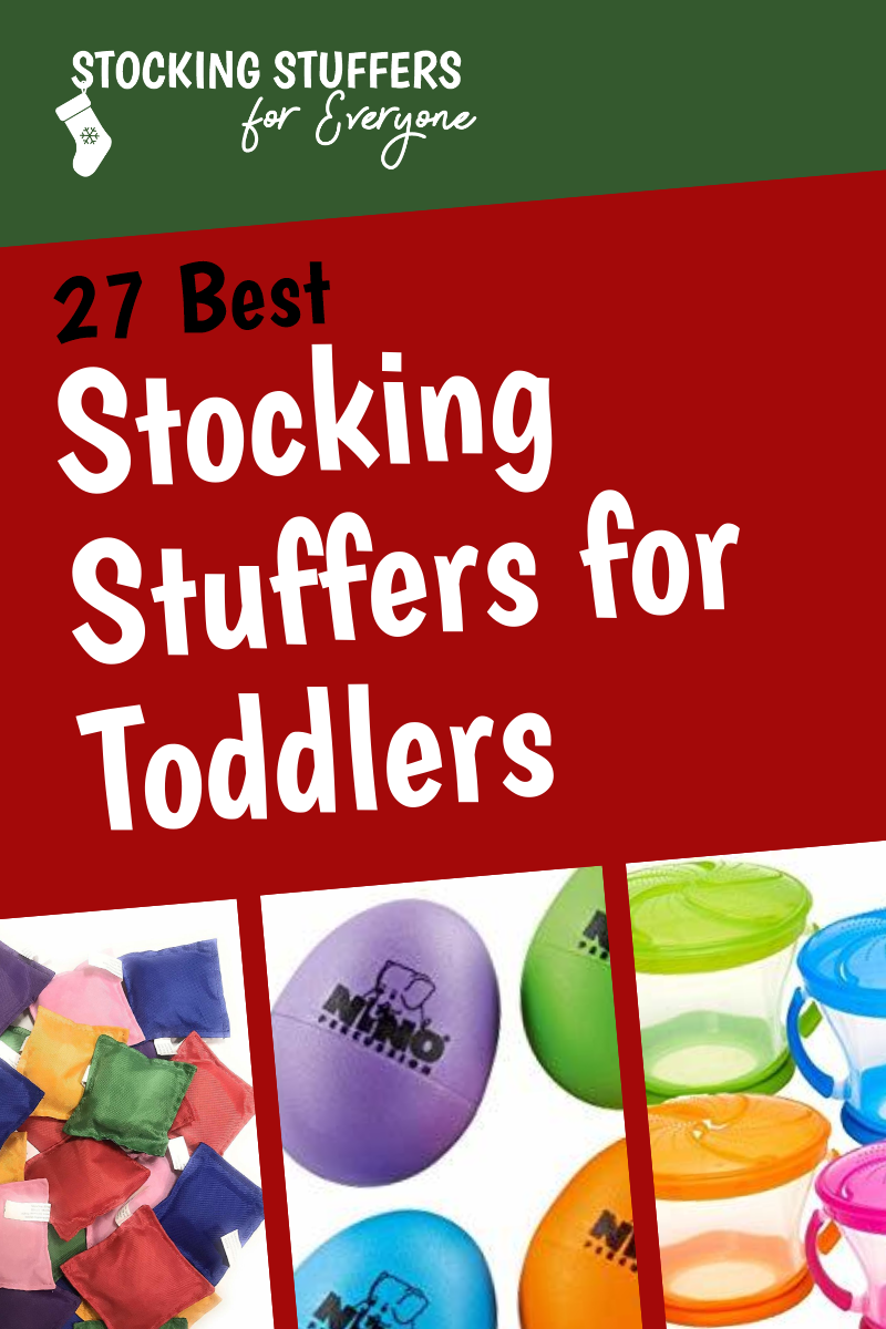 27 Best Stocking Stuffers for Toddlers