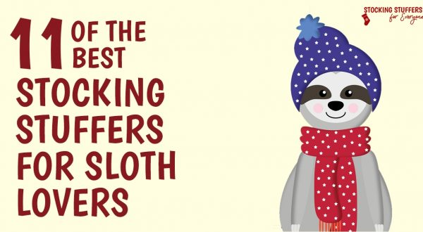 11 of the Best Stocking Stuffers for Sloth Lovers